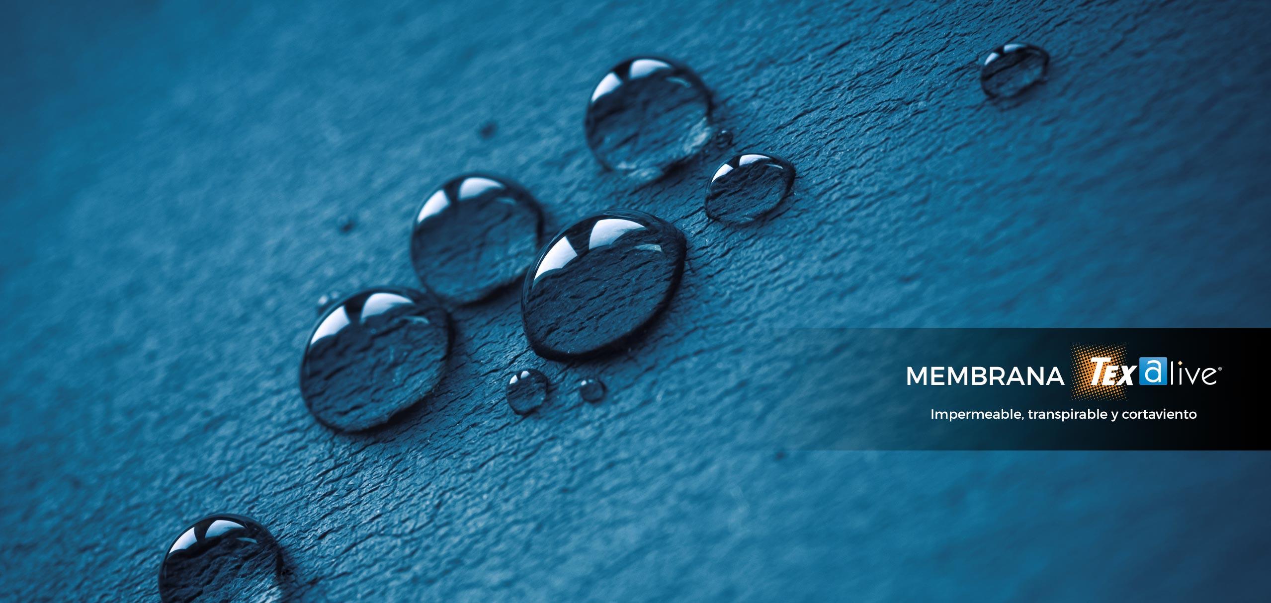 Membrana Texalive | Impermeable, transpirable y cortaviento